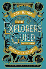 The Explorers Guild: Volume One: A Passage to Shambhala [Baird and Costner]