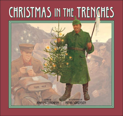Christmas in the Trenches [McCutchen]