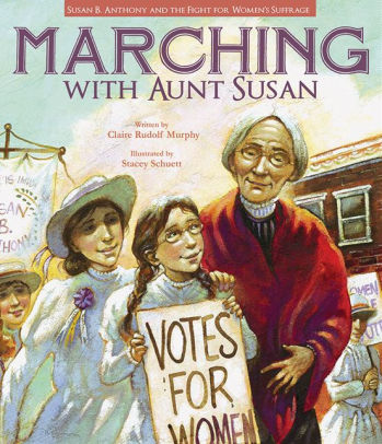 Marching with Aunt Susan (PB) [Murphy]