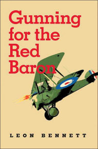 Gunning for the Red Baron [Bennett]