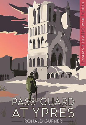 Pass Guard at Ypres [Gurner]