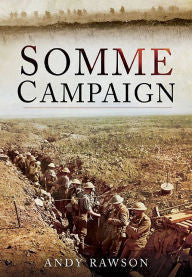 Somme Campaign [Rawson]