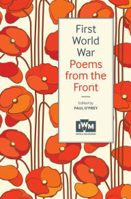 First World War Poems from the Front [O'Prey]