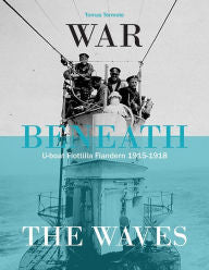 War Beneath the Waves: U-Boat Flotilla Flandern [Termote]