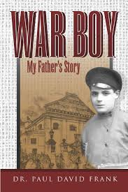 War Boy My Father's Story [Frank]