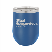Real Housewives Wine Tumbler - Small Batch Customs
