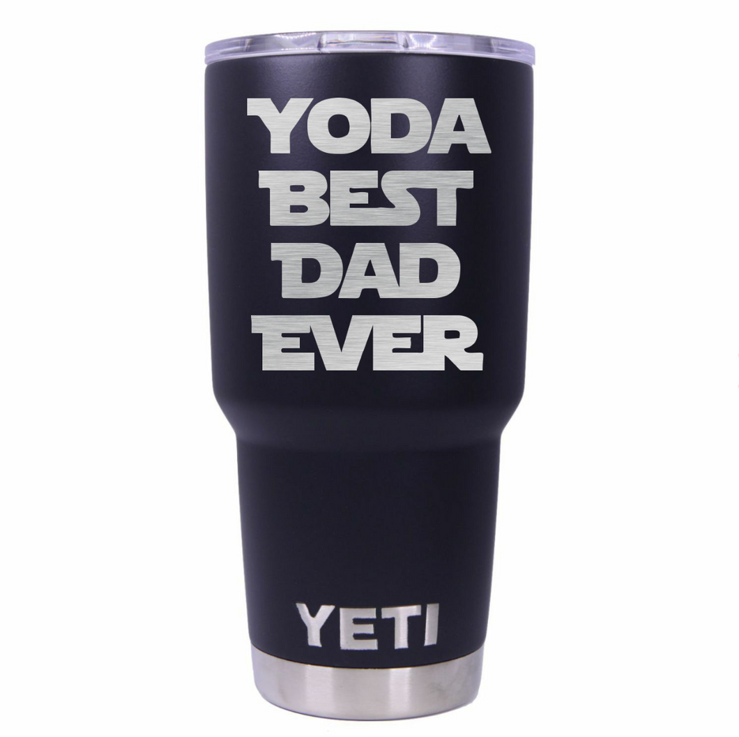 Yoda Best Dad Ever Yeti Rambler Tumbler Cup - Small Batch Customs