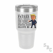 Trump Great Father Full Color Tumbler