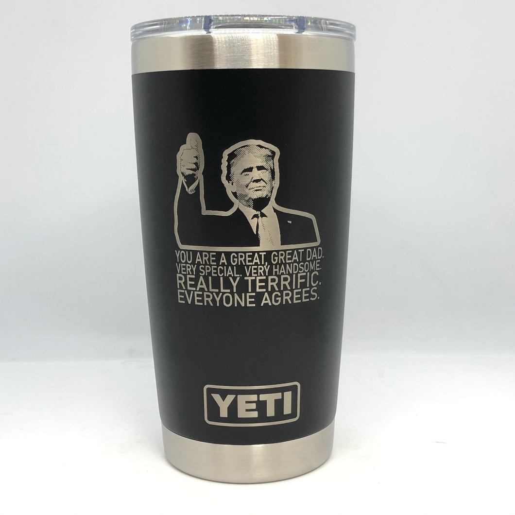 Trump Great Dad Yeti Rambler Tumbler - Small Batch Customs