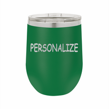 Personalized (Custom) Stainless Steel Insulated 12 oz Wine Cup