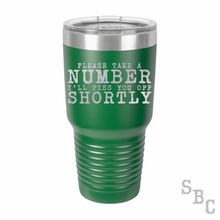 Take a Number Laser Etched Tumbler