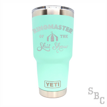Ringmaster Of The Shit Show Yeti Rambler Tumbler Cup