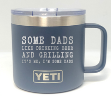 Some Dads Like Drinking Beer And Grilling Yeti Rambler Tumbler