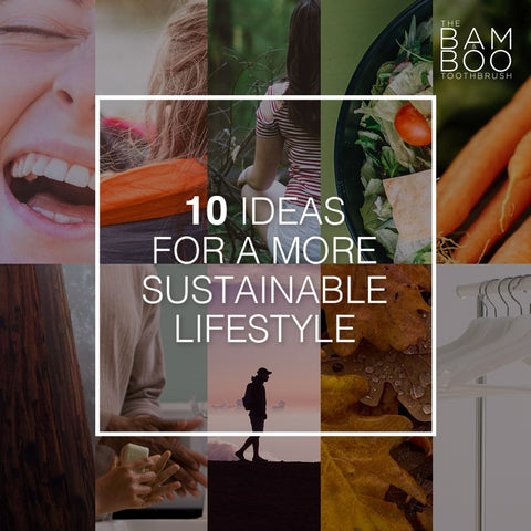 How to live a more sustainable lifestyle (10 easy ideas)