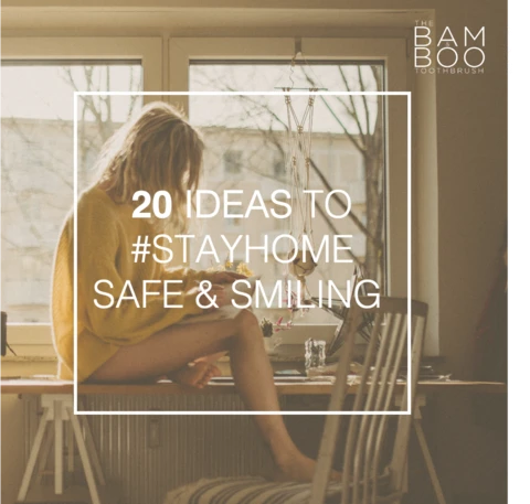 20 Ideas to #STAYHOME
