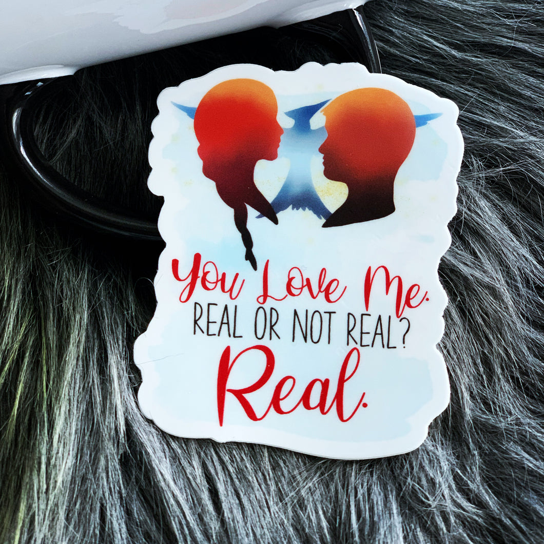 Real or Not Real? Vinyl Sticker