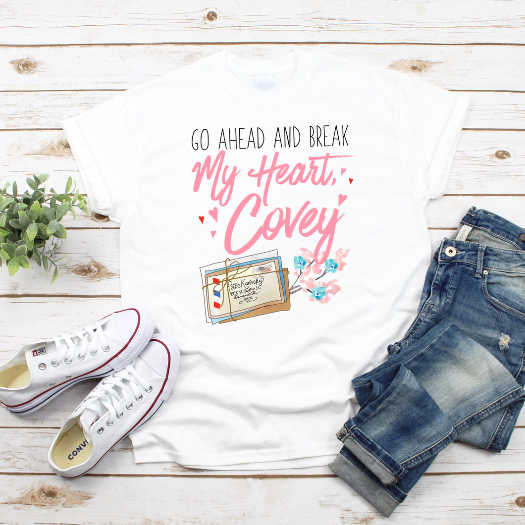 Break My Heart Covey T-Shirt