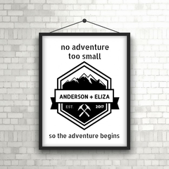No Adventure Too Small Print