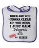Clean Up This Mess Bib
