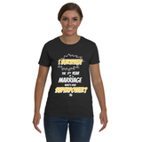 Marriage Superpower Ladies T-shirt
