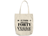 To Look This Good Tote