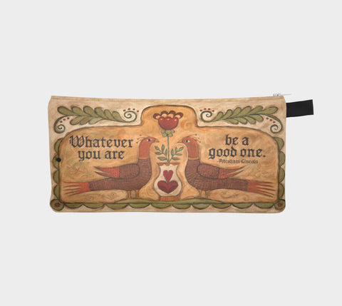 Be A Good One Pencil Pouch - Creative Whims
