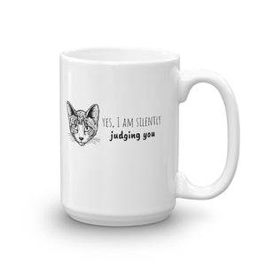 Yes I Am Silently Judging You Cat Mug