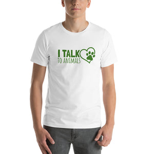 I Talk To Animals - White With Green Print - Short-Sleeve Unisex T-Shirt