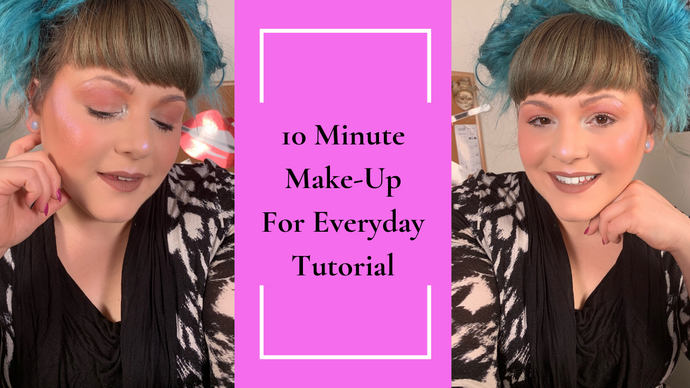 10 Minute Make-Up For Everyday