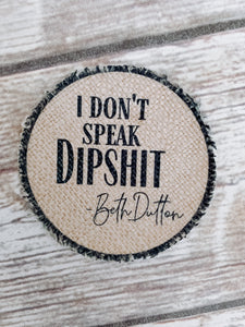 Dipshit patch