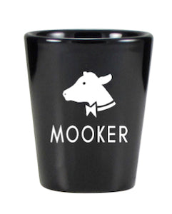 Mooker Shot Glass
