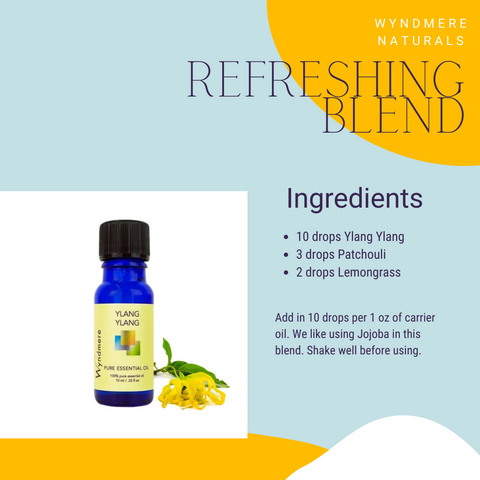 Wyndmere Naturals - Refreshing Blend is a great way keep you cool in the heat of the summer. Featuring Ylang Ylang, Patchouli, and Lemongrass.