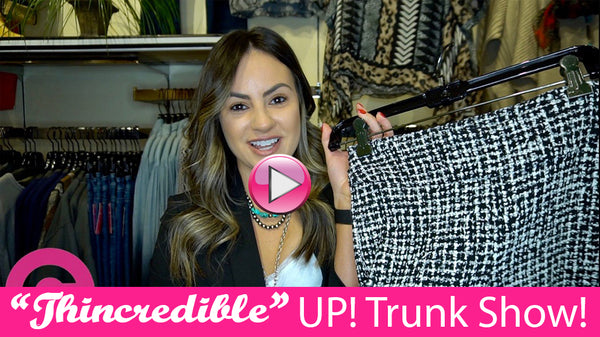 "The ""thincredible"" Pant! UP! Trunk Show!"