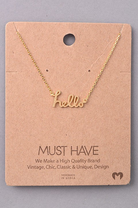 Just Say Hello Necklace