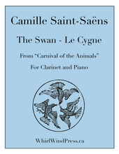 "The Swan - Le Cygne - Clarinet & Piano from the ""The Carnival of the Animals"""