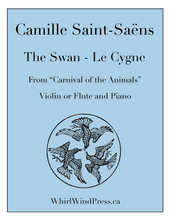 "The Swan - Le Cygne - for Flute & Piano (Violin & Piano) - ""The Carnival of the Animals"""