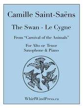 "The Swan - Le Cygne - Tenor or Alto Saxophone & Piano from the ""The Carnival of the Animals"""