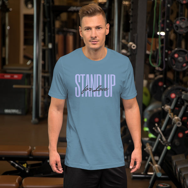 """Stand Up for Love"" Tee Shirt, Short-Sleeve Unisex"