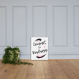 """Commit to Kindness"" Canvas"