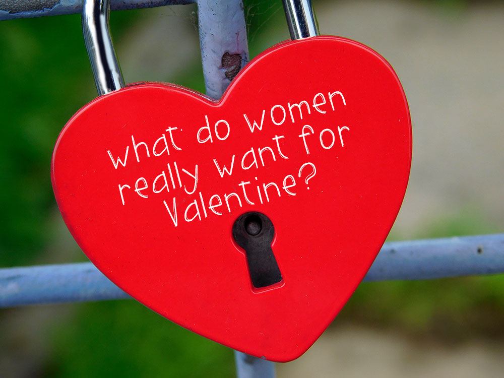 What Do Women Really Want For Valentine?