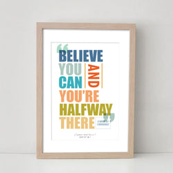Believe - Motivational Quote Art Print Home Office Decor