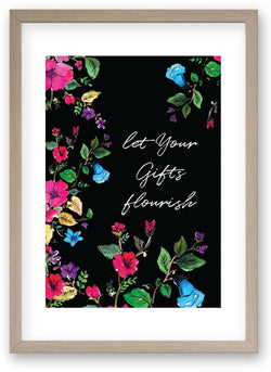 Let Your Gifts Flourish - Art Print