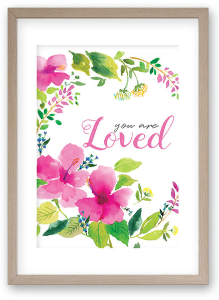 You Are Loved - Art Print/ Plaque