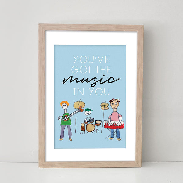 You've Got The Music (Blue) - Art Print/ Plaque