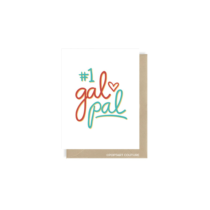#1 Gal Pal Greeting Card