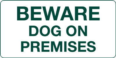 Beware Dog On Premises Sign: 100mm x 50mm