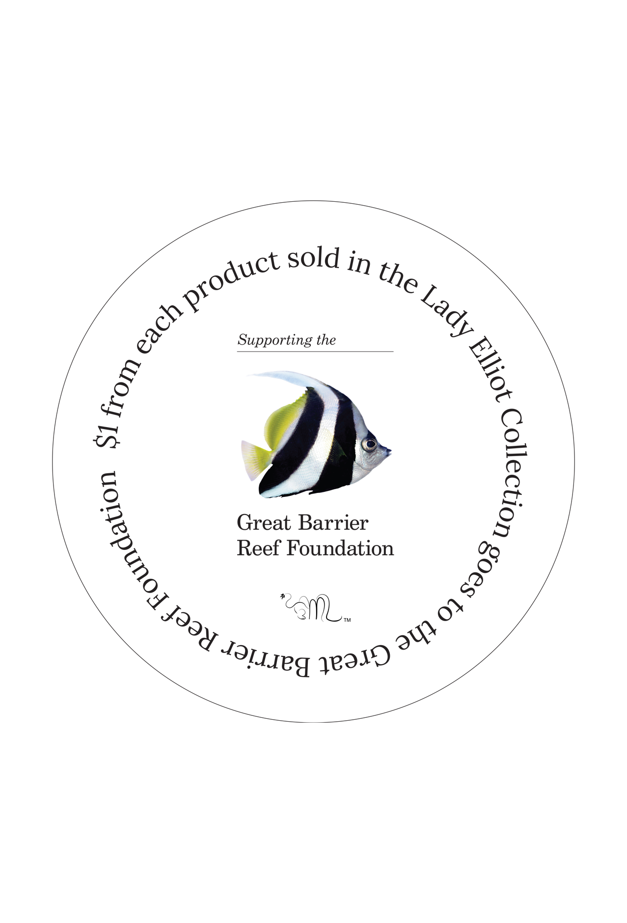 One Dollar donation to the Great Barrier Reef Foundation from each product sold in the Lady Elliot Island Collection