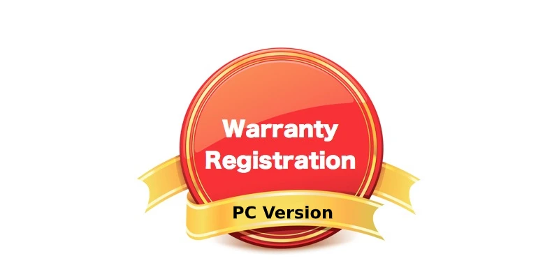 Steps for Warranty Registration and How to Claim Warranty (PC)