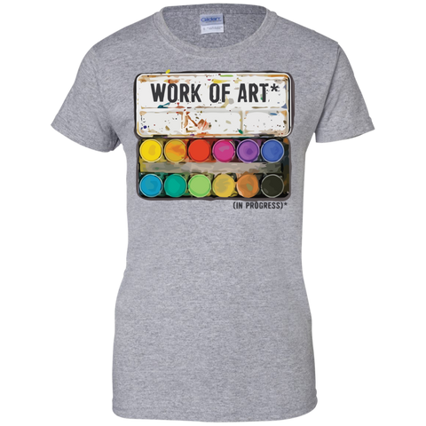 """Work of Art in Progress"", Perfect Artist Gift  Ladies Cotton T-Shirt - Short Sleeve"