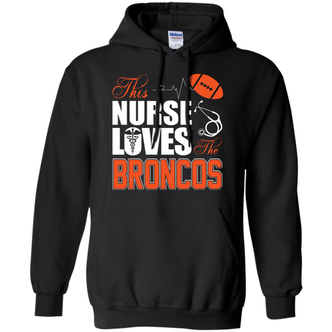 Womens Sports Gear Football Nurse Loves The Broncos Pullover Hoodie 8 oz